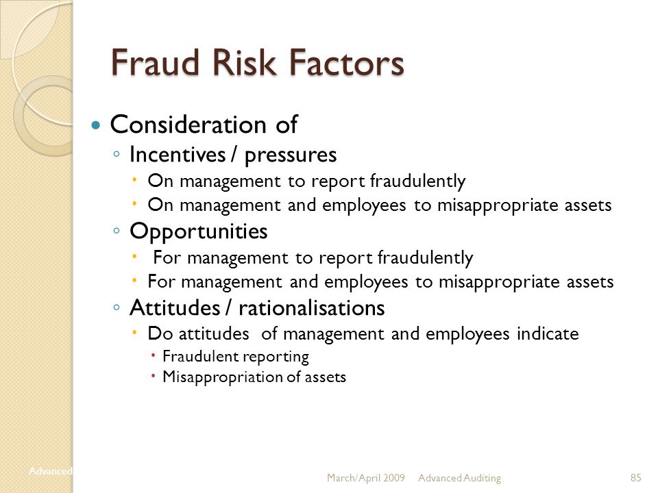 Fraud Risk Factors Consideration of Incentives / pressures