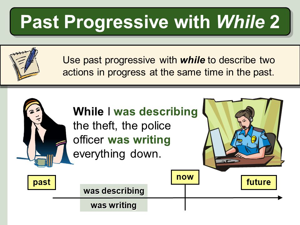 Past Progressive with While 2