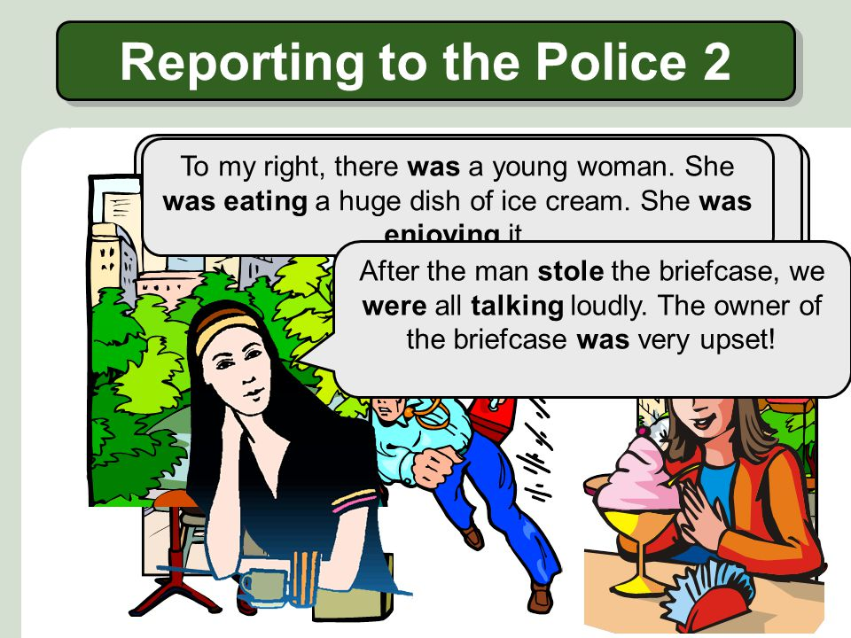 Reporting to the Police 2