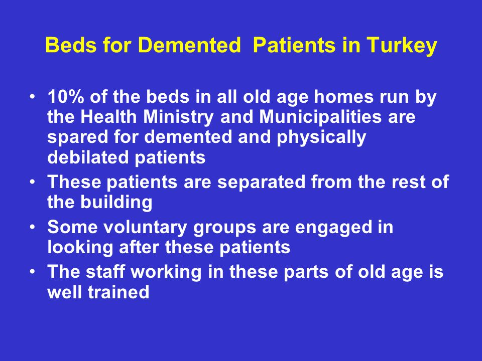 Beds for Demented Patients in Turkey