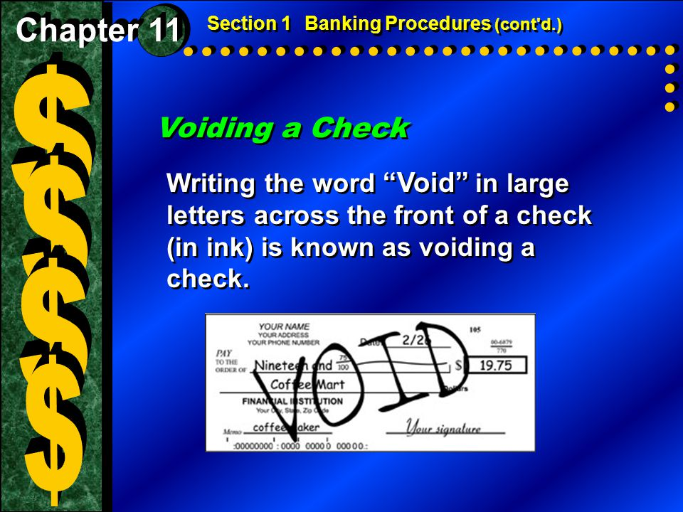 $ $ $ $ Voiding a Check Chapter 11