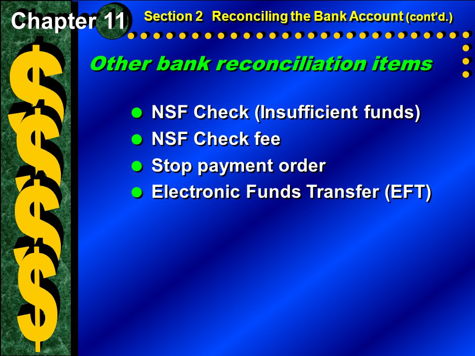 $ $ $ $ Other bank reconciliation items Chapter 11