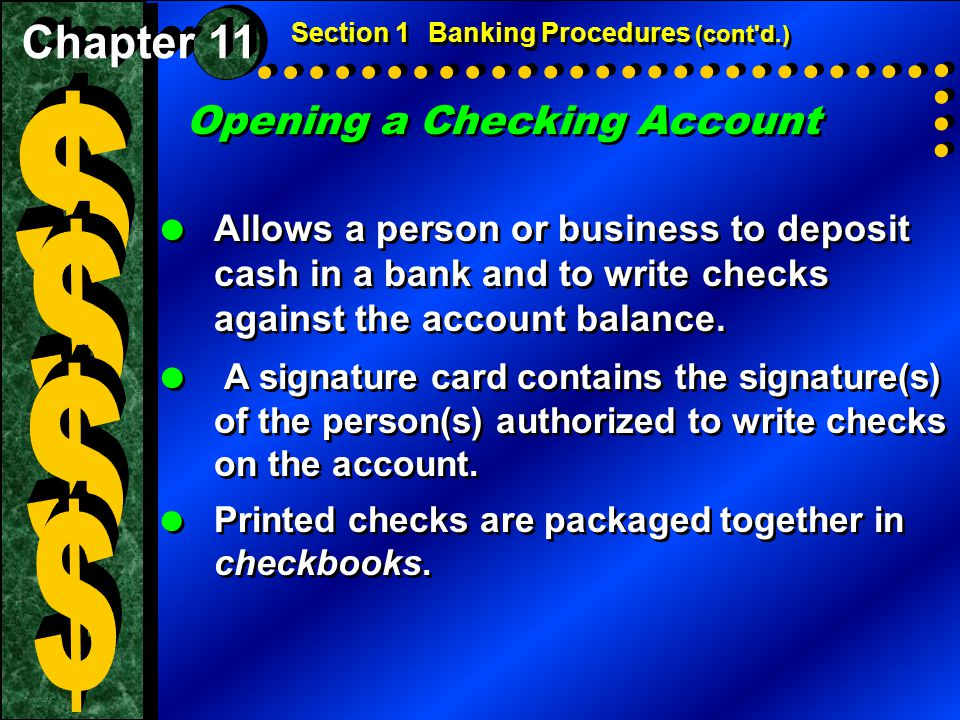 $ $ $ $ Opening a Checking Account Chapter 11