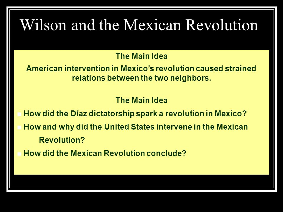 Wilson and the Mexican Revolution