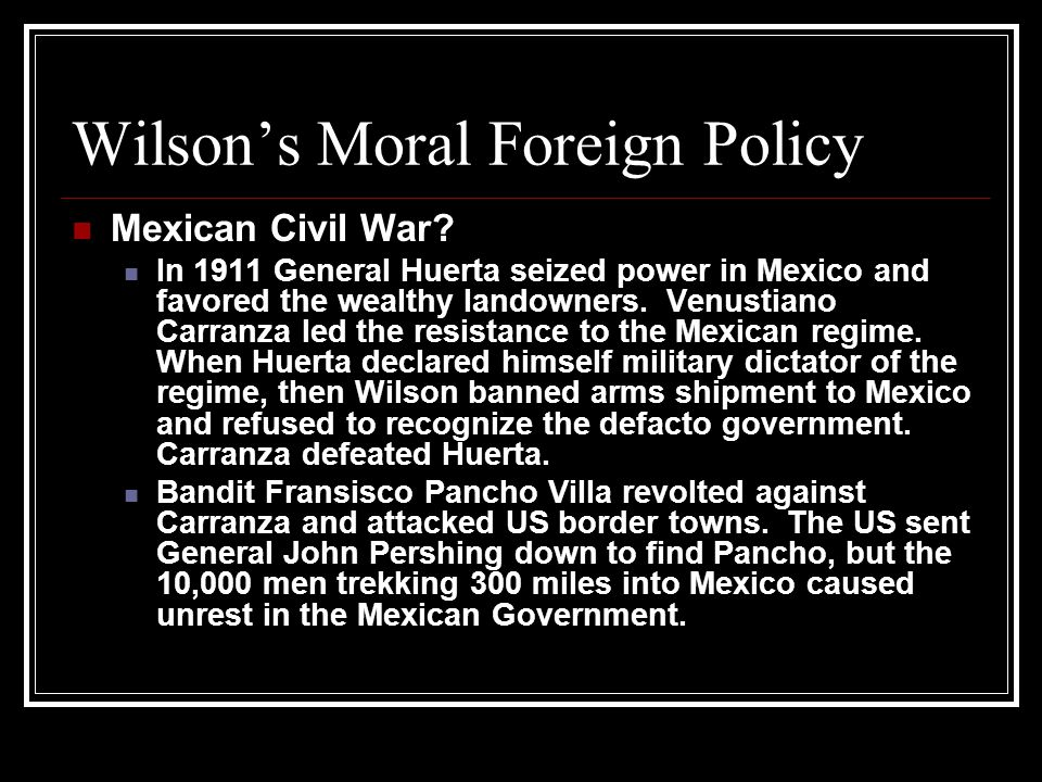 Wilson's Moral Foreign Policy