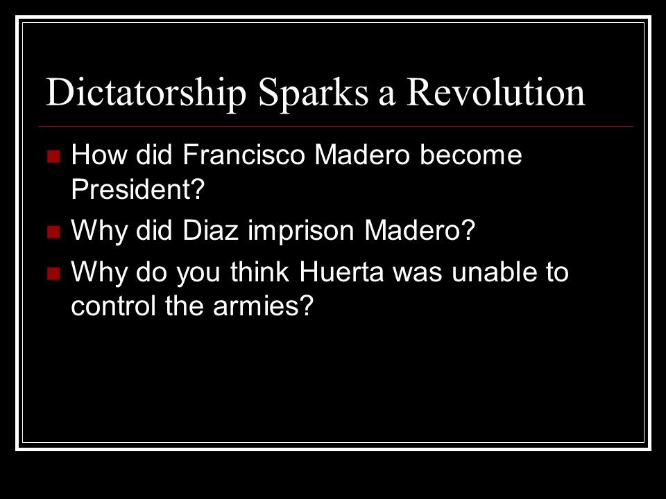 Dictatorship Sparks a Revolution