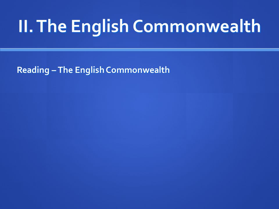 II. The English Commonwealth