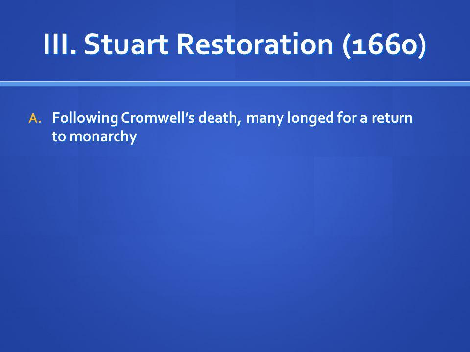 III. Stuart Restoration (1660)