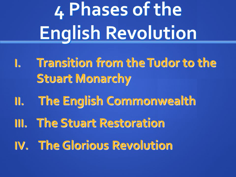 4 Phases of the English Revolution