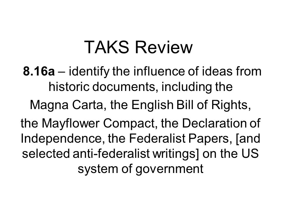 Magna Carta, the English Bill of Rights,
