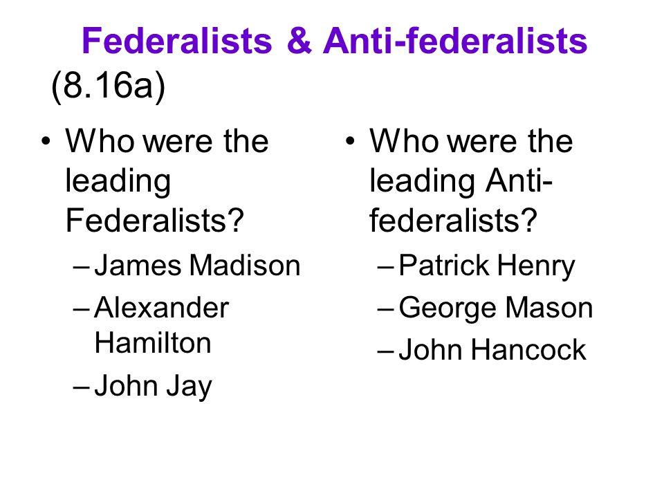 Federalists & Anti-federalists (8.16a)