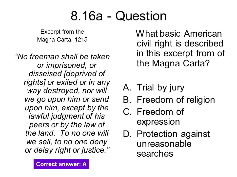 8.16a - Question Excerpt from the. Magna Carta, 1215.