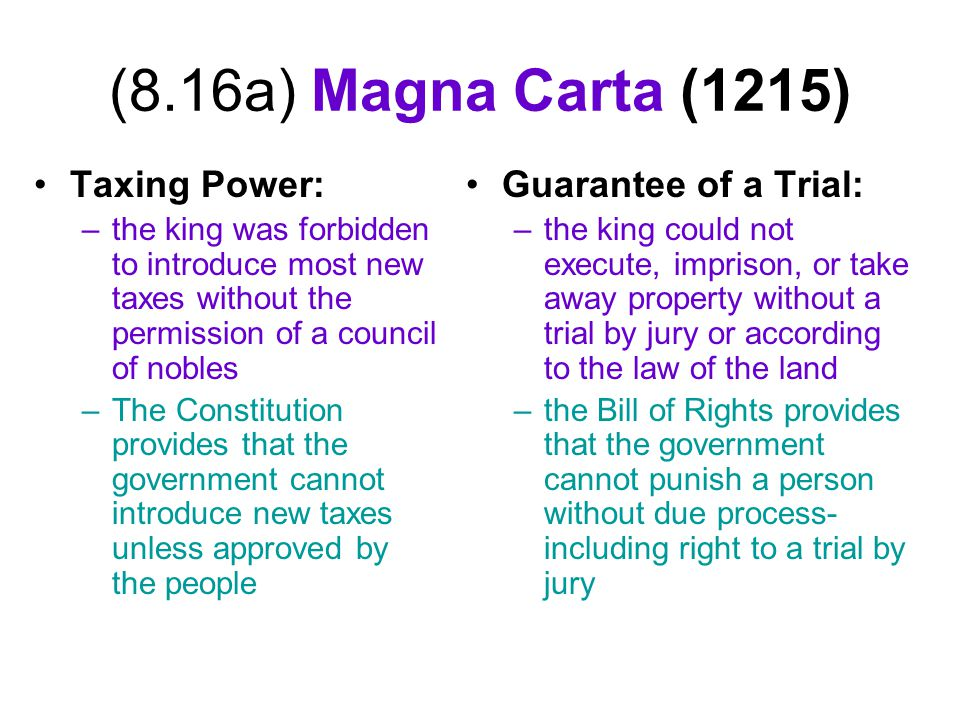 (8.16a) Magna Carta (1215) Taxing Power: Guarantee of a Trial: