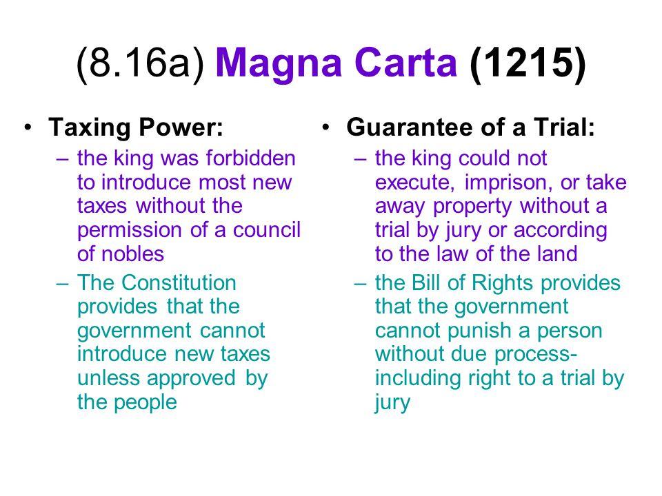 (8.16a) Magna Carta (1215) Taxing Power: Guarantee of a Trial: