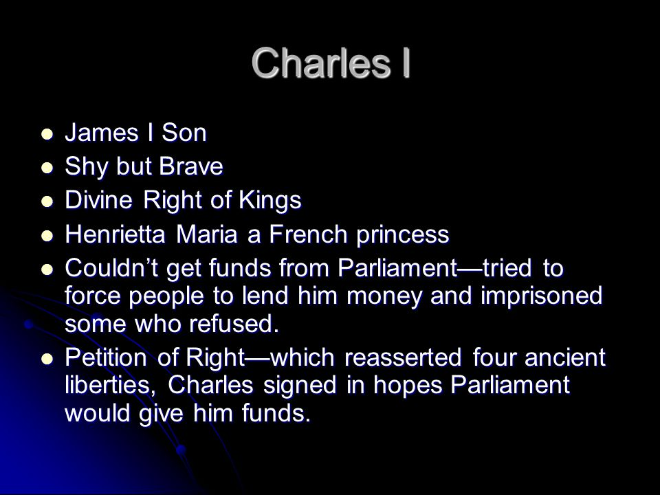 Charles I James I Son Shy but Brave Divine Right of Kings