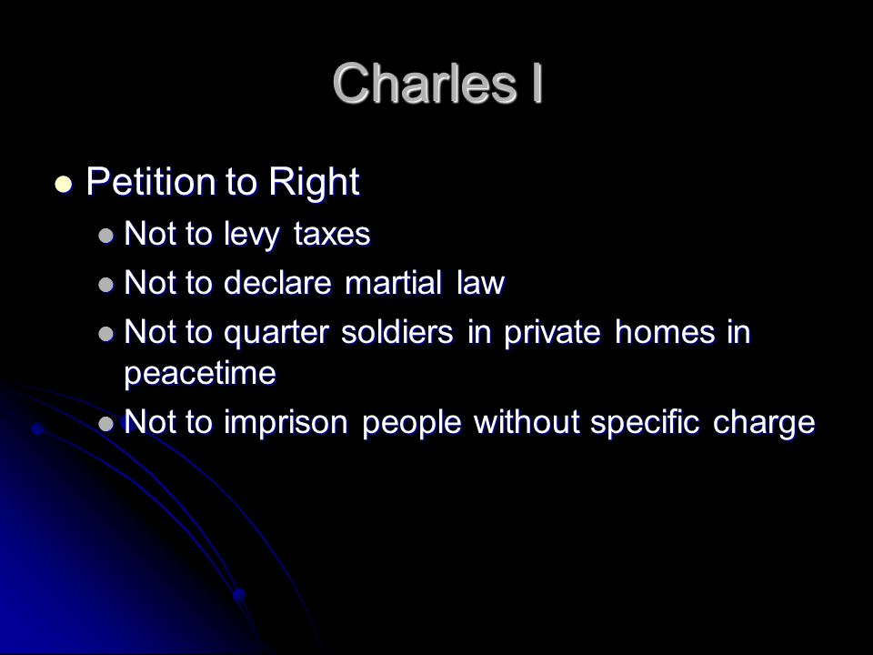 Charles I Petition to Right Not to levy taxes
