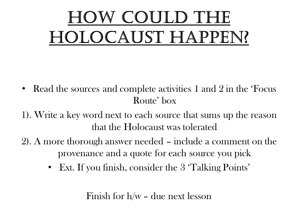 How could the Holocaust happen