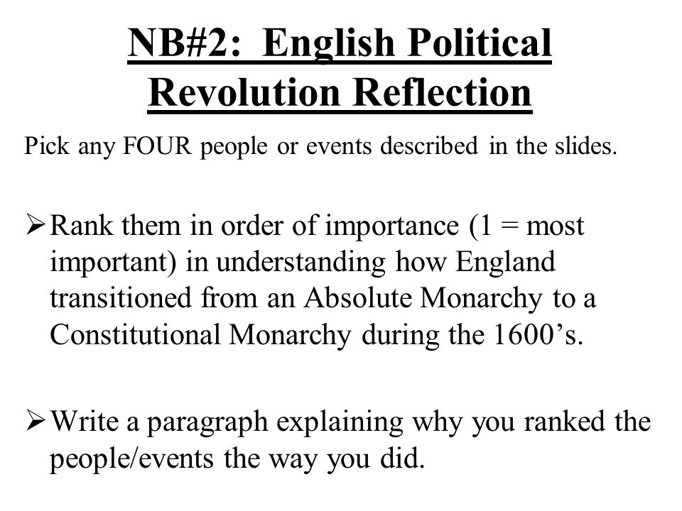 NB#2: English Political Revolution Reflection