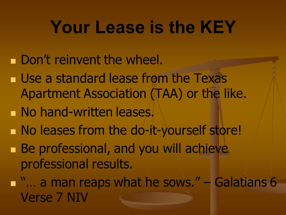 Your Lease is the KEY Don't reinvent the wheel.