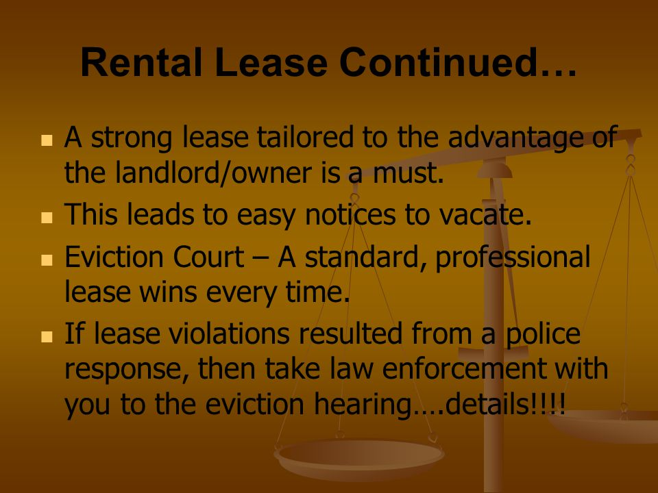Rental Lease Continued…