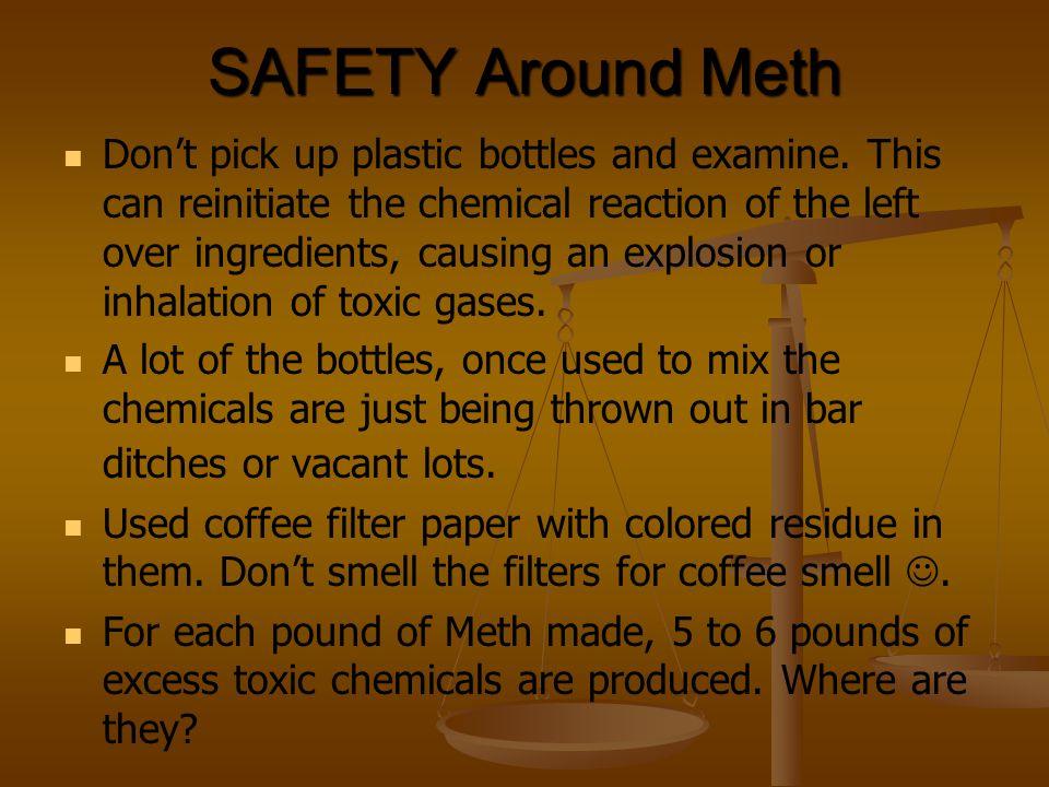 SAFETY Around Meth