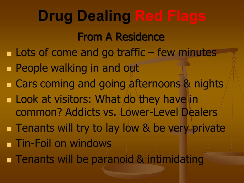 Drug Dealing Red Flags From A Residence