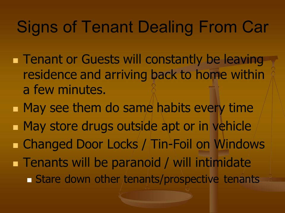 Signs of Tenant Dealing From Car