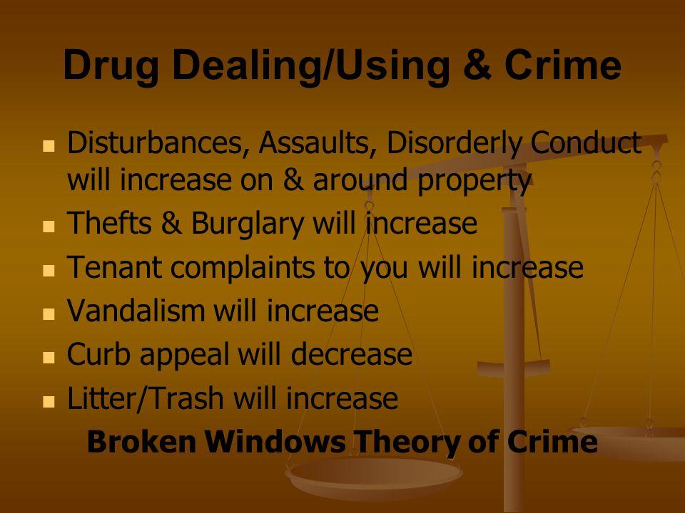 Drug Dealing/Using & Crime