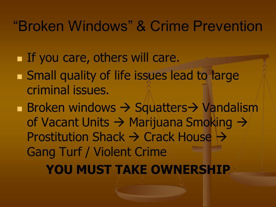 Broken Windows & Crime Prevention