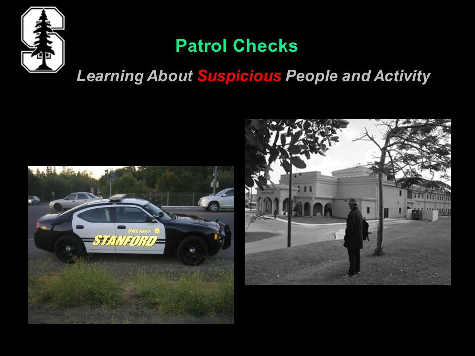 Patrol Checks Learning About Suspicious People and Activity