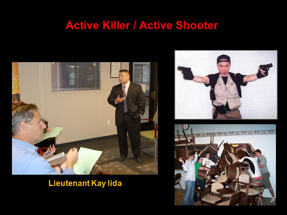 Active Killer / Active Shooter