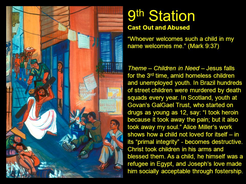 9th Station Cast Out and Abused