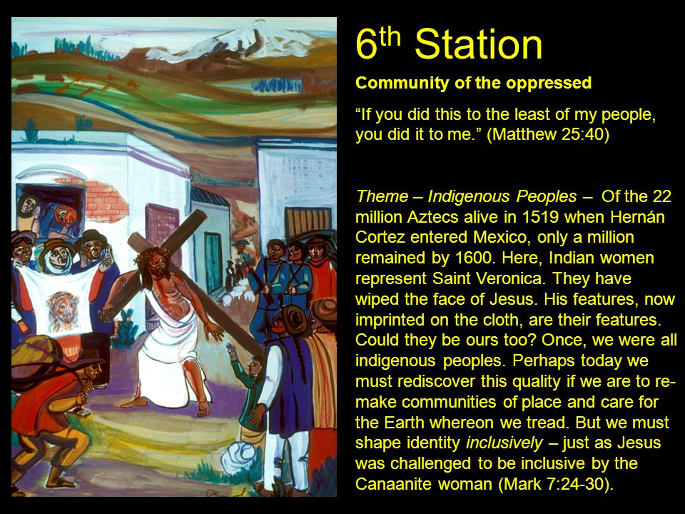 6th Station Community of the oppressed