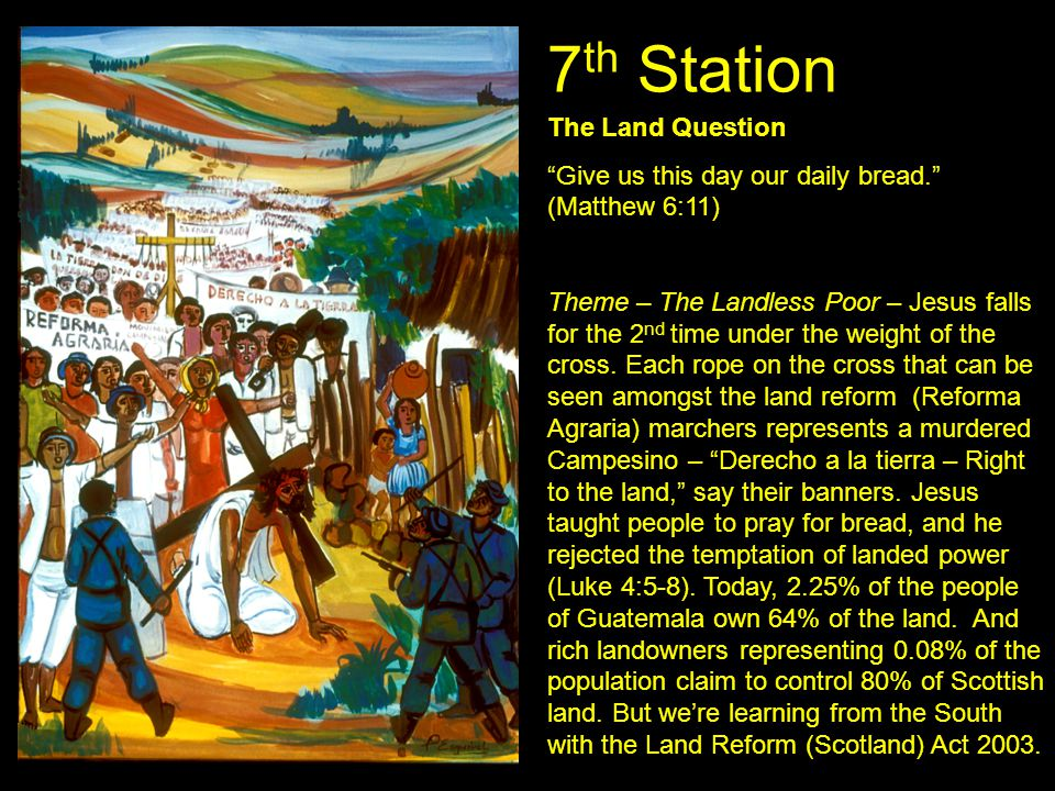 7th Station The Land Question