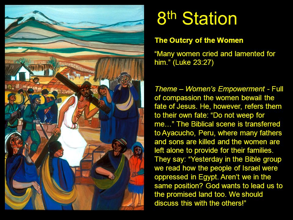 8th Station The Outcry of the Women