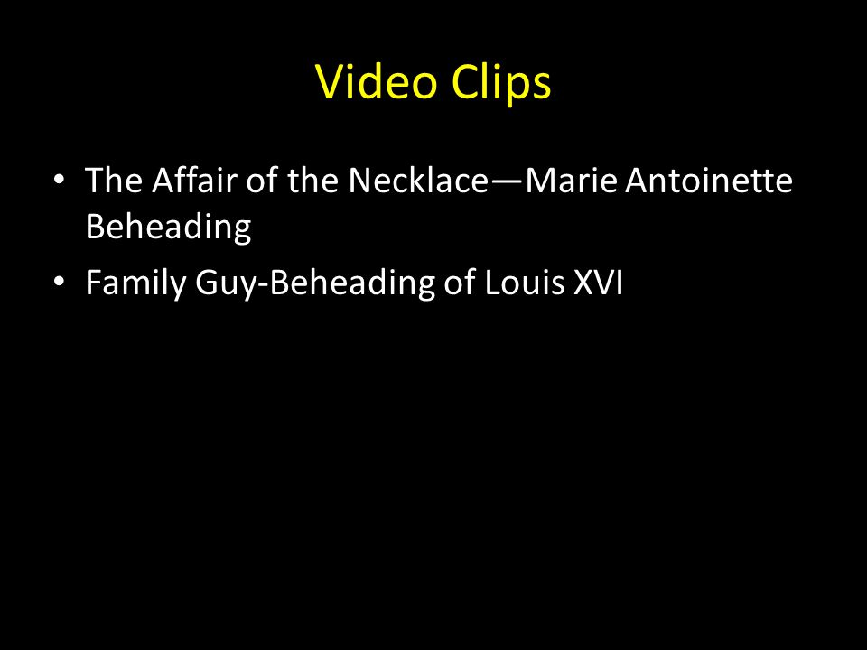 Video Clips The Affair of the Necklace—Marie Antoinette Beheading