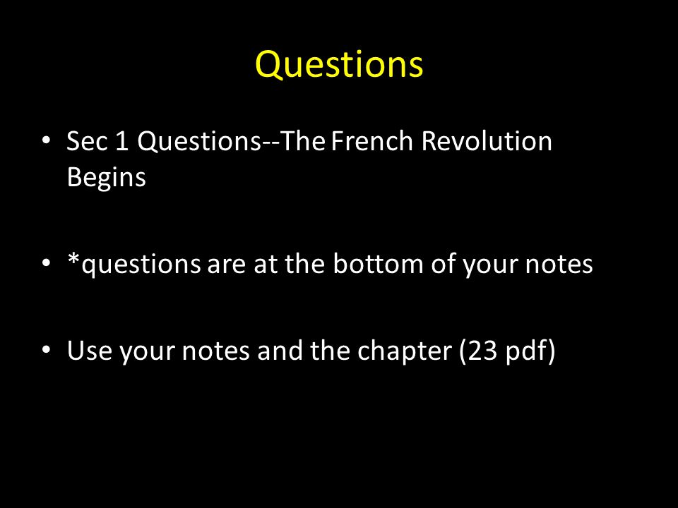 Questions Sec 1 Questions--The French Revolution Begins