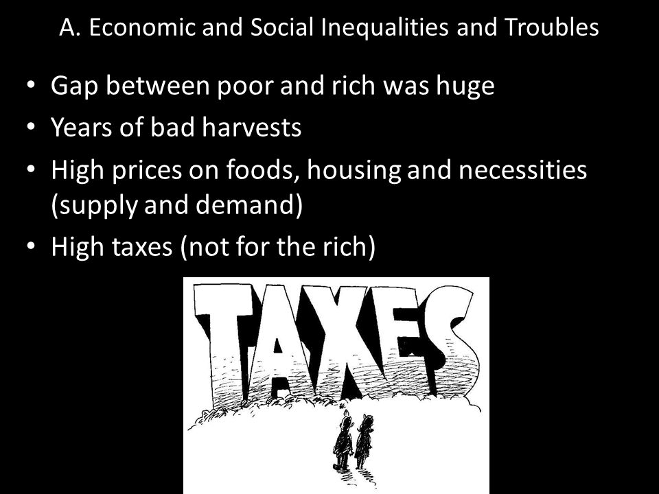 A. Economic and Social Inequalities and Troubles
