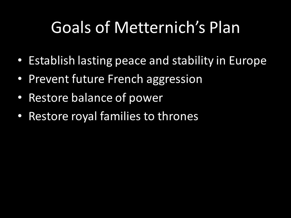 Goals of Metternich's Plan