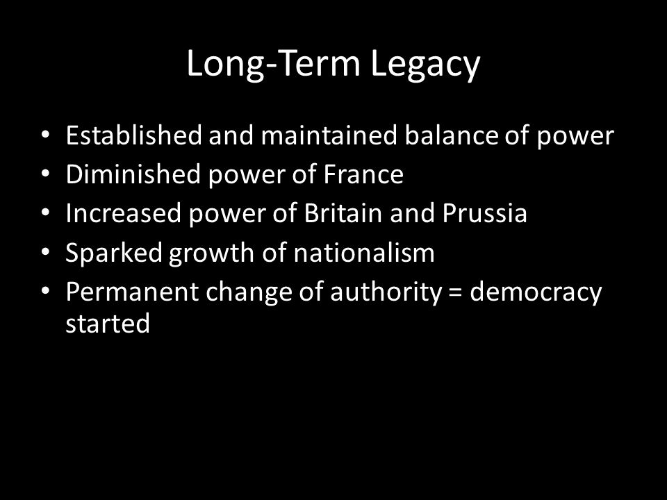 Long-Term Legacy Established and maintained balance of power
