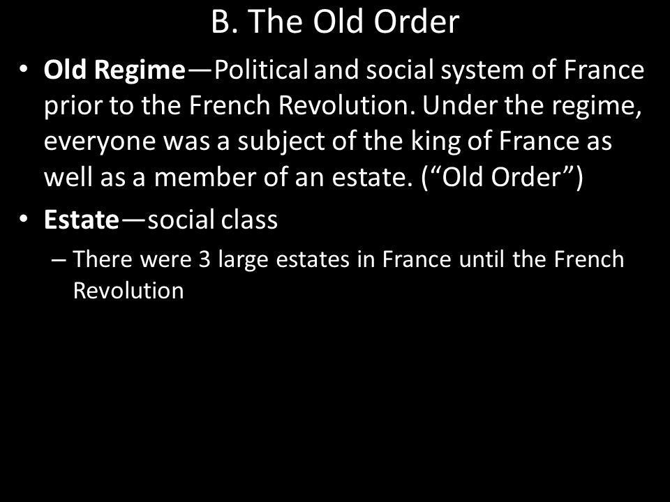 B. The Old Order
