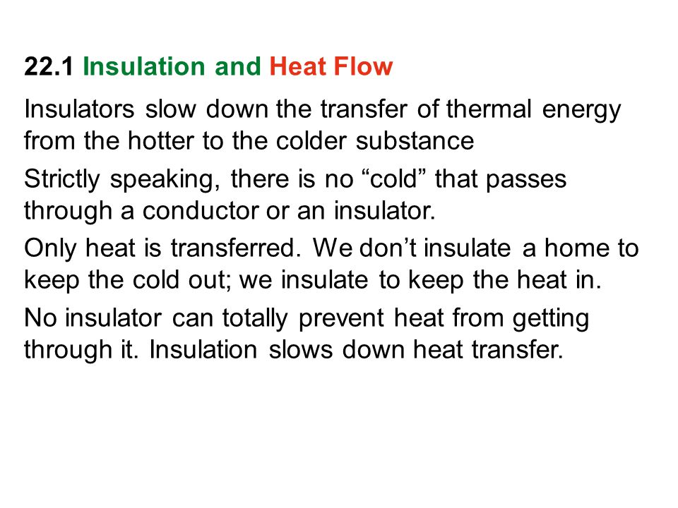 22.1 Insulation and Heat Flow