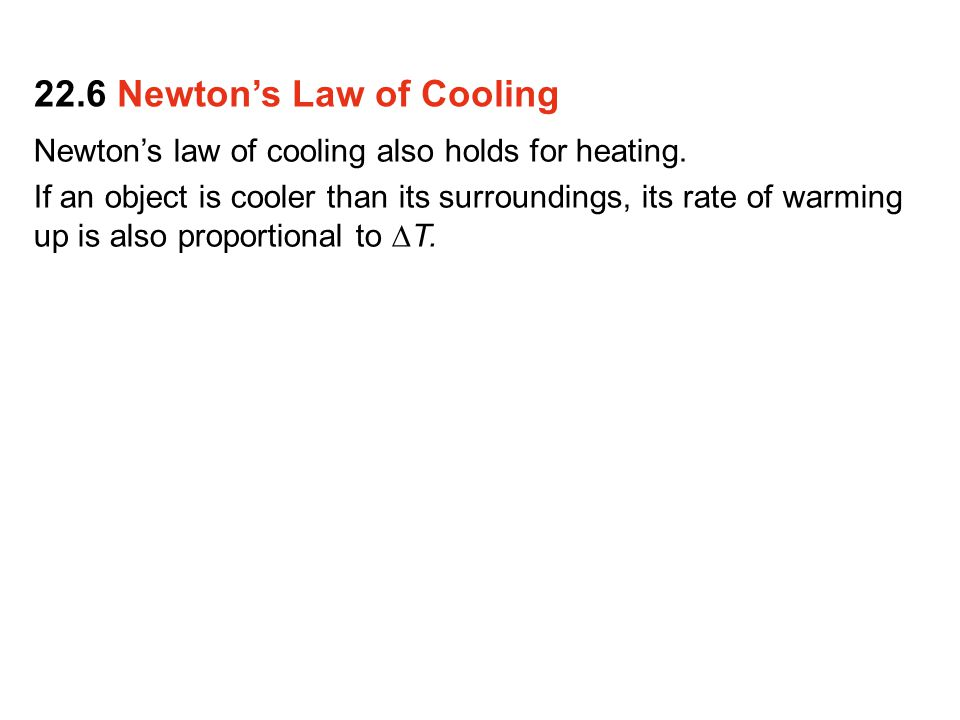 22.6 Newton's Law of Cooling