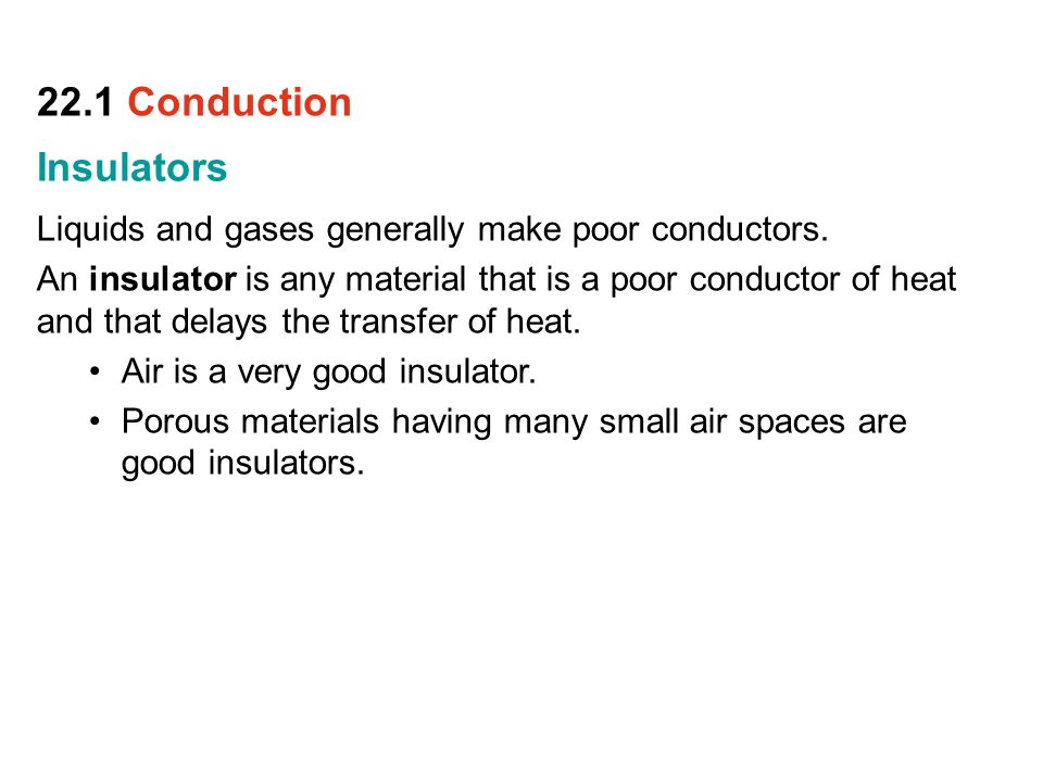 22.1 Conduction Insulators