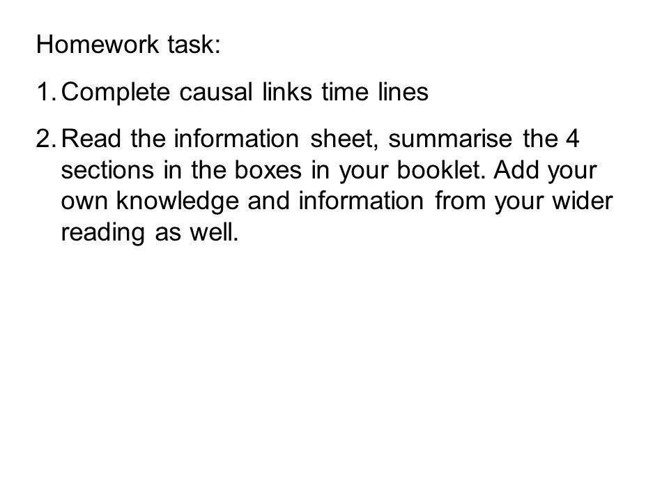 Homework task: Complete causal links time lines.