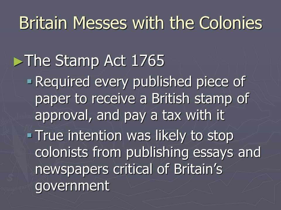 Britain Messes with the Colonies