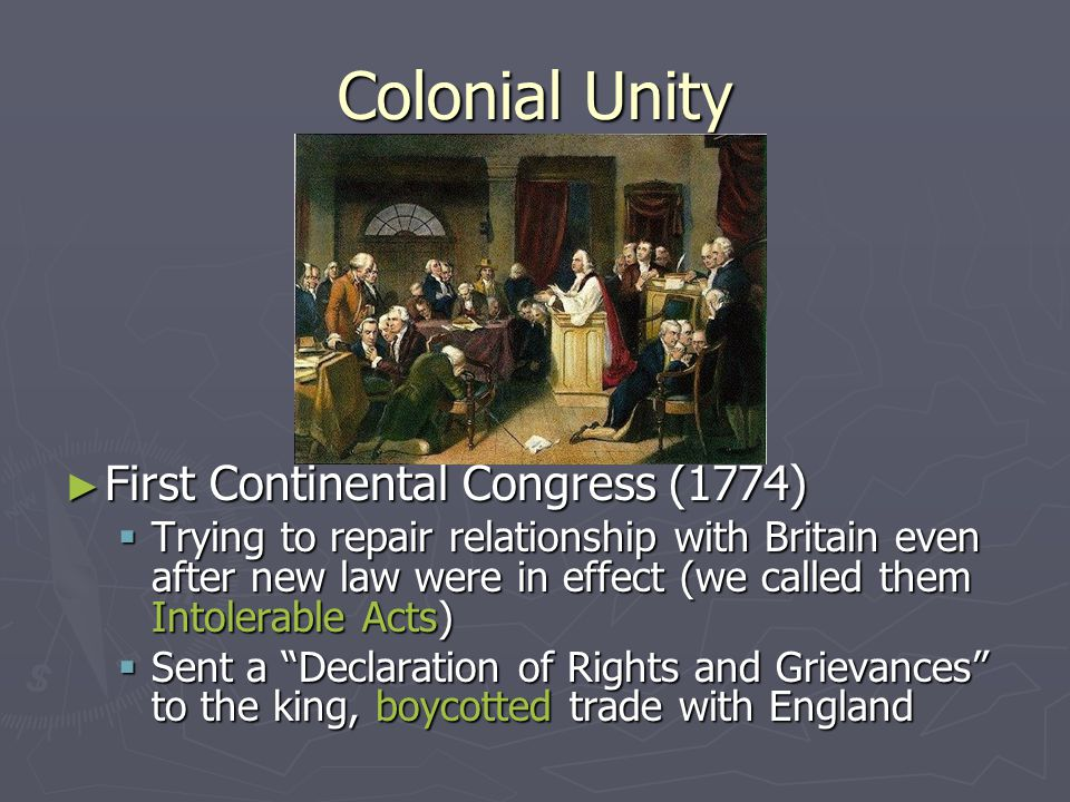 Colonial Unity First Continental Congress (1774)