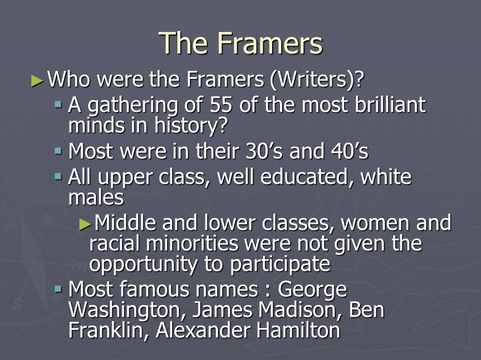 The Framers Who were the Framers (Writers)