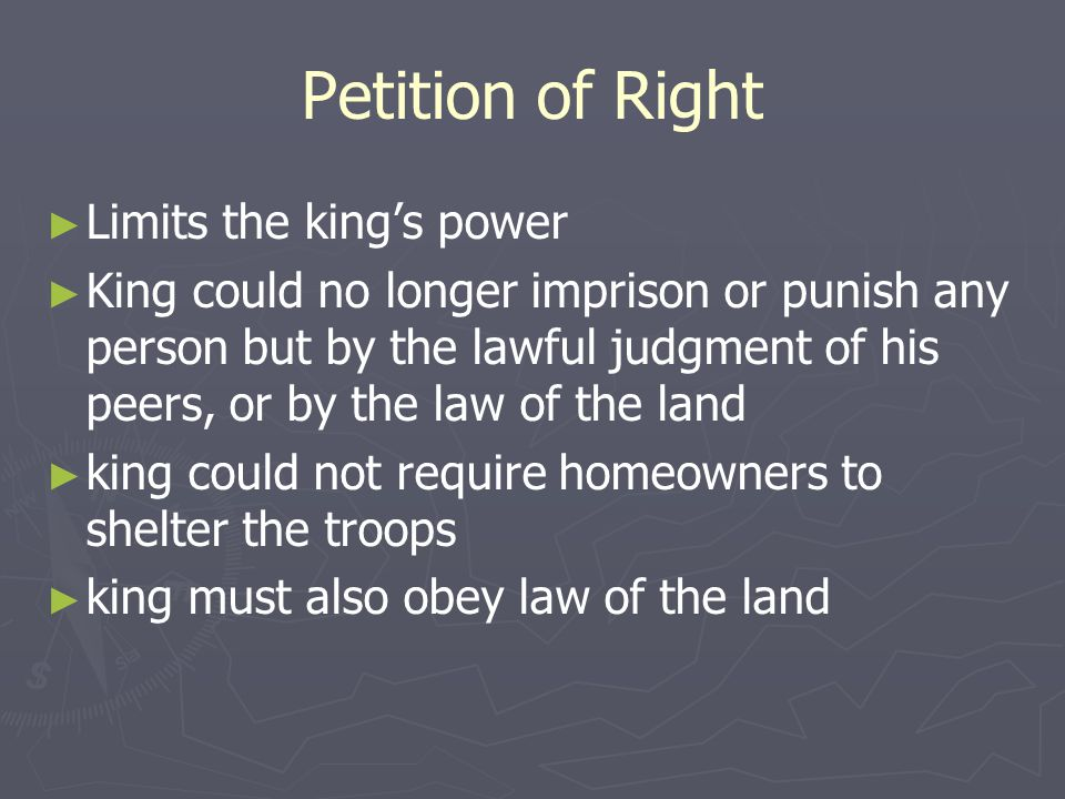 Petition of Right Limits the king's power
