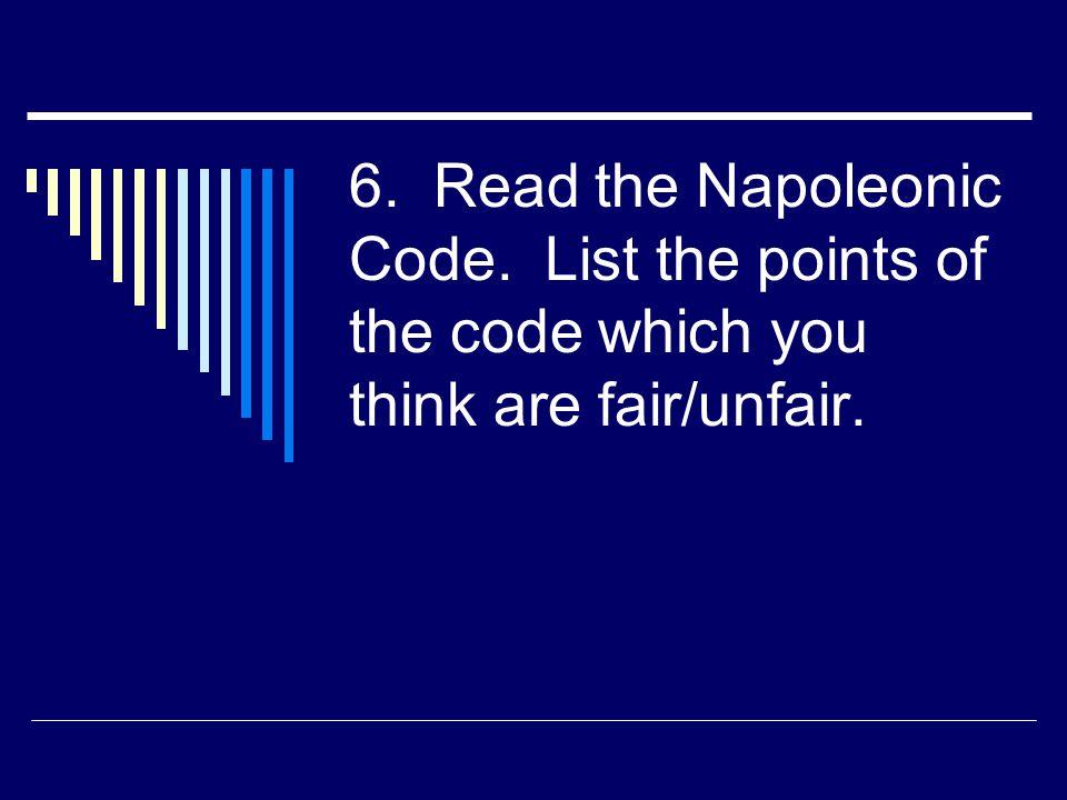 6. Read the Napoleonic Code